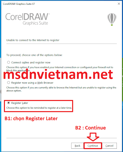 Chọn register Later và nhấn Continue